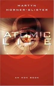 Cover of: Atomic Life | Martyn Horner-Glister