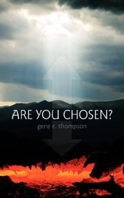 Cover of: Are You Chosen? | gene thompson