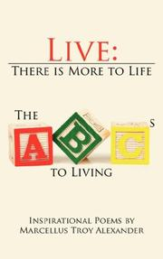 Cover of: Live: There is More to Life | Marcellus Troy Alexander