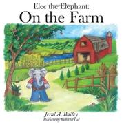 Cover of: Elec the Elephant by Jeral, A. Bailey