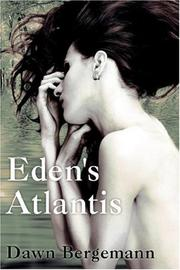 Cover of: Eden's Atlantis | Dawn Bergemann