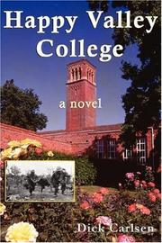 Cover of: Happy Valley College | Dick Carlsen