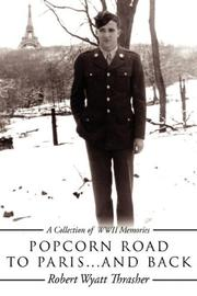Cover of: POPCORN ROAD TO PARIS... and Back | Robert Wyatt Thrasher