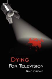 Cover of: Dying For Television | Nino Cirone
