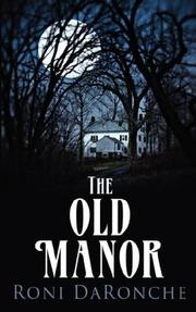 Cover of: The Old Manor | Roni DaRonche