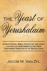 Cover of: The Yeast of Yerushalaim by Jacob  M Van Zyl