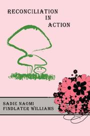 Cover of: Reconciliation In Action | Sadie, Naomi Findlater Williams