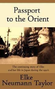 Cover of: Passport to the Orient | Elke Neumann Taylor