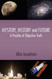 Cover of: Mystery, History and Future | Allan Josephson