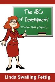 Cover of: The ABCs of Development | Linda Swalling Fettig