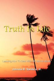Cover of: Truth In Life | Johnnie B. Sanders Jr.
