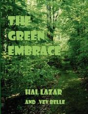 Cover of: The Green Embrace | Hal Lazar and Vev Belle