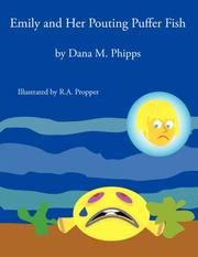 Cover of: Emily and Her Pouting Puffer Fish | Dana, M. Phipps