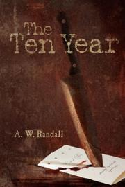 Cover of: The Ten Year | A. W. Randall