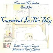 Cover of: Carnival In The Sky | Dottie, Colegrove Logan