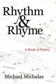 Cover of: Rhythm  and  Rhyme | Michael Michalas