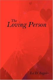 Cover of: The Loving Person | Ed D'Angelo