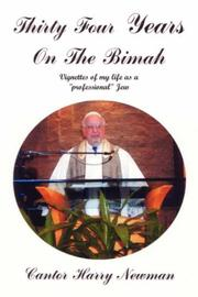 Cover of: Thirty-Four Years on the Bimah by Cantor Harry Newman
