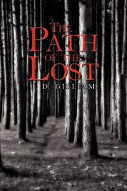 Cover of: The Path of the Lost | J. D. Gilliam