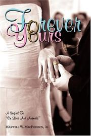 Cover of: Forever Yours | Maxwell, W. MacPherson Jr.