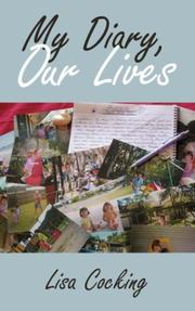 Cover of: My Diary, Our Lives | Lisa Cocking