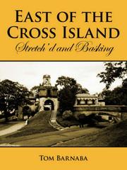 Cover of: East of the Cross Island | Tom Barnaba