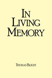 Cover of: IN LIVING MEMORY | Thomas Blight