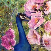 Cover of: Peacocks and Hollyhocks Book 2 | M. Joyce McClelland