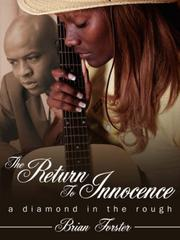 Cover of: The Return To Innocence | Brian Forster