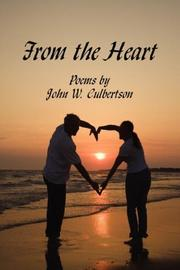 Cover of: From the Heart | John W. Culbertson