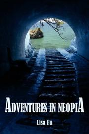 Cover of: Adventures In Neopia | Lisa Fu