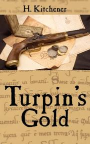 Cover of: Turpin's Gold | H. Kitchener