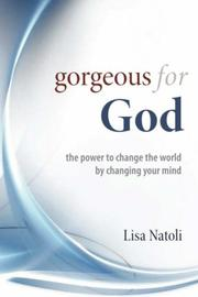 Cover of: Gorgeous for God by Lisa Natoli