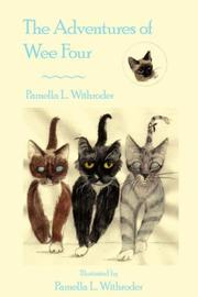 Cover of: The Adventures of Wee Four | Pamella L. Withroder