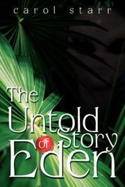 Cover of: The Untold Story Of Eden by Carol Starr