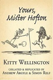 Cover of: Yours, Mister Hofton | Kitty Wellington