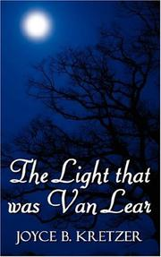 Cover of: The Light that was Van Lear | Joyce B. Kretzer