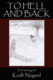 Cover of: To Hell and Back | Kcalb Nogard