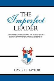 Cover of: THE IMPERFECT LEADER | Davis, H. Taylor