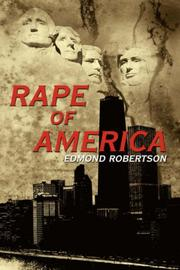 Cover of: Rape Of America by Edmond Robertson