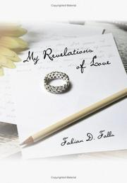 Cover of: My Revelations of Love by Fabian D. Falls