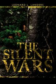 Cover of: The Silent Wars | Leonard, L. Landers