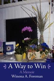 Cover of: A Way to Win | Winona A. Foreman