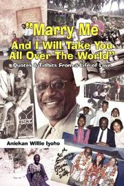 "Cover of: ""Marry Me And I Will Take You All Over The World"" 