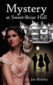 Cover of: Mystery at Sweet-Briar Hall | Dr. Jim Binkley