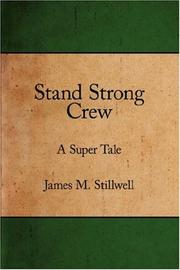 Cover of: Stand Strong Crew | James, M. Stillwell