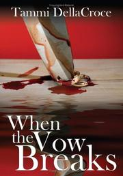 Cover of: When the Vow Breaks | Tammi DellaCroce