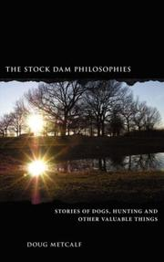 Cover of: The Stock Dam Philosophies | Doug Metcalf