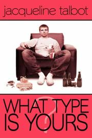 Cover of: What Type Is Yours? | Jacqueline Talbot