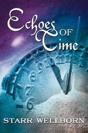 Cover of: Echoes of Time | Starr Wellborn